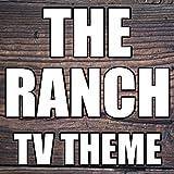 The Ranch Theme (Netflix)