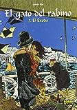 El gato del rabino 3 El exodo / The Rabbi's Cat 3 The Exodus (Spanish Edition)