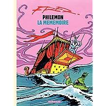 Philémon - tome 11 - La mémémoire (Philémon Series) (French Edition)