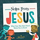 #4: Notes From Jesus: What Your New Best Friend Wants You to Know