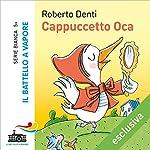 Cappuccetto Oca | Roberto Denti