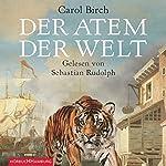 Der Atem der Welt | Carol Birch