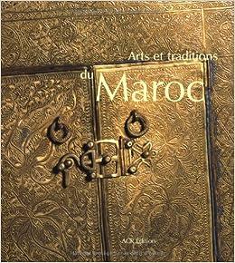 Arts et Traditions au Maroc