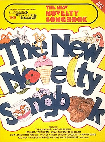 The New Novelty Songbook: E-Z Play Today Volume 166
