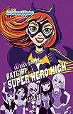img - for Las aventuras de Batgirl en Super Hero High / Batgirl at Super Hero High (DC Super Hero Girls) (Spanish Edition) book / textbook / text book
