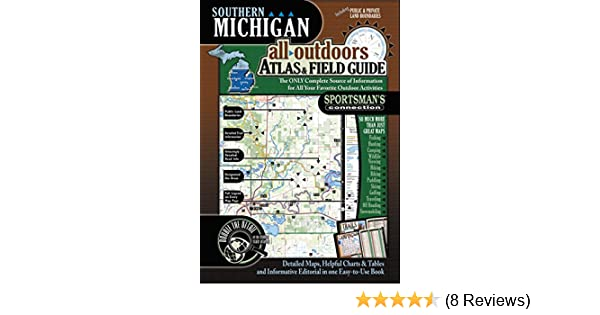 Southern Michigan All-Outdoors Atlas & Field Guide - Kindle edition by Sportsmans Connection. Reference Kindle eBooks @ Amazon.com.