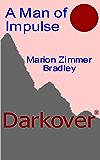 A Man of Impulse (Darkover)