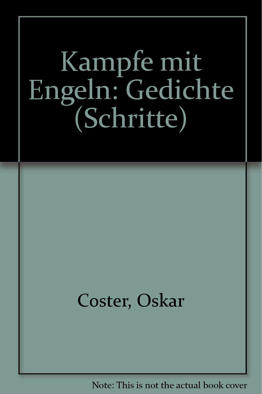Kämpfe Mit Engeln Gedichte Schritte German Edition