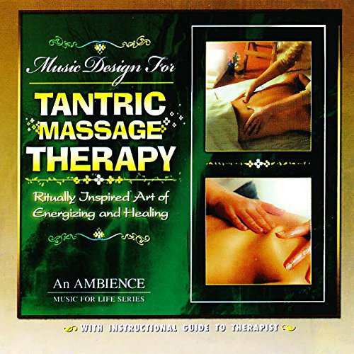 Music Design For Tantric Massage Therapy