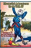Illustrated Adventures in Oz Vol Iv, L. Frank Baum, 1617205451