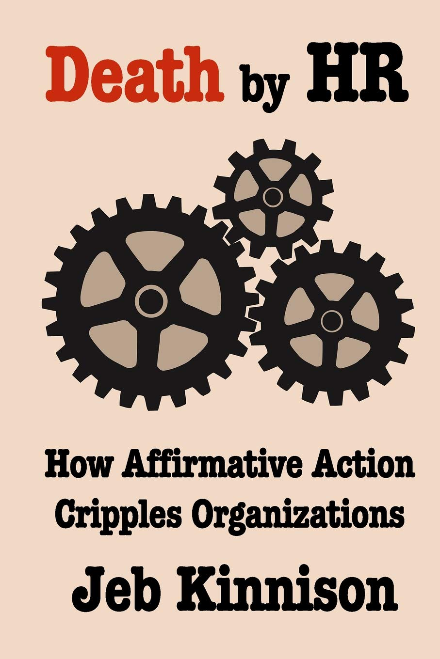 Download Death by HR: How Affirmative Action Cripples Organizations pdf