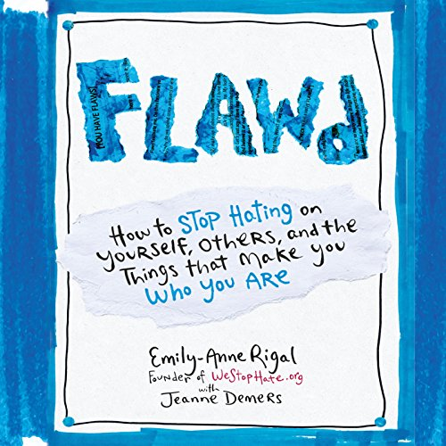 Flawd: How to Stop Hating on Yourself, Others, and the Things That Make You Who You Are Audiobook [Free Download by Trial] thumbnail