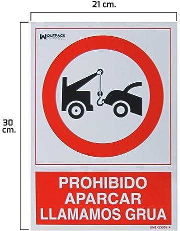 Wolfpack 15050560 Cartel Prohibido Aparcar Llamamos Grúa 30 x 21 cm