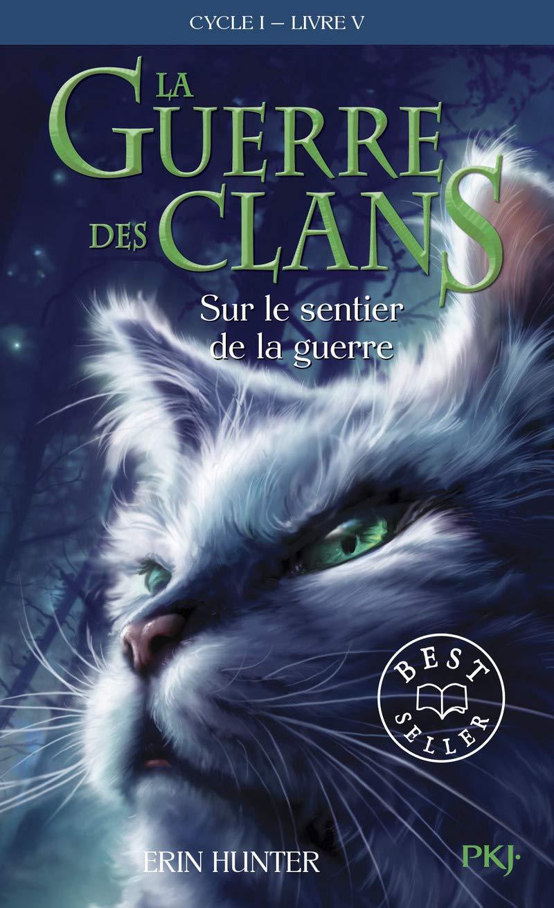 Read Online Sur le Sentier de la Guerre (Guerre Des Clans) (French Edition) pdf epub