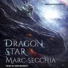 Dragonstar: Dragonfriend, Book 4 Audiobook by Marc Secchia Narrated by Erin Bennett