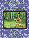 Sherlock Ferret and the Poisoned Pond (Volume 3)