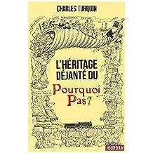 L'héritage déjanté du Pourquoi Pas ?: Fume, c'est du Belge ! (French Edition)