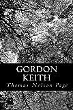 Gordon Keith, Thomas Nelson Page, 1481253247