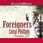 Foreigners | Caryl Phillips
