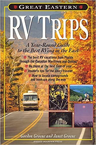 Great Canadian Rv >> Great Eastern Rv Trips A Year Round Guide To The Best Rving