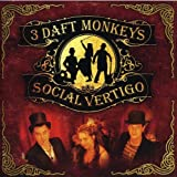 Social Vertigo by 3 Daft Monkeys