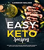 #9: Easy Keto Recipes: Keto meal plan, Keto electric pressure cooker cookbook, Keto Slow Cooker cookbook, Keto Dessert recipes (Ketogenic diet cookbook)
