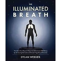 The Illuminated Breath