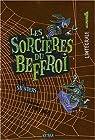 Les Sorcières du Beffroi : L'intégrale : Volume 1 par Saunders