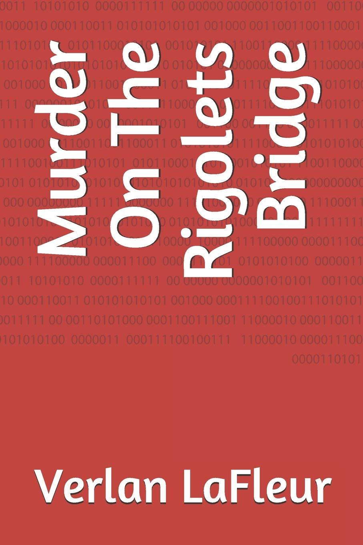 Murder On The Rigolets Bridge ebook