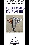 Enigmes du plaisir (Les)