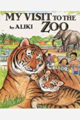 My Visit to the Zoo (Trophy Picture Books (Paperback)) Paperback