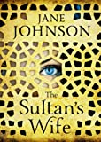 """Sultan's Wife"" av Jane Johnson"
