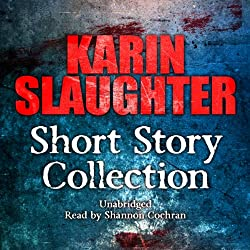 Karin Slaughter: Short Story Collection