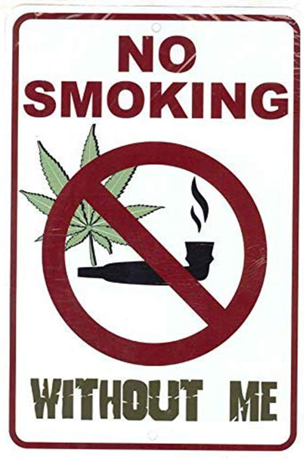 BESTWD No Smoking Without Me - Weed Marijuana Cannabis Funny Metal Sign for Your Garage Decor, Man cave Ideas, Yard Stuff or Wall