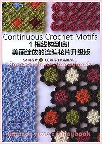 Continuous Crochet Motifs Book 2 Japanese Crochet Pattern Book