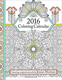 Amazon 2016 Coloring Calendar An Adult Featuring 300 Beautiful Pages For A Stress Free Relaxing And Creative