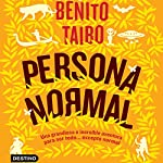Persona normal | Benito Taibo