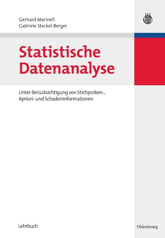 Statistische Datenanalyse: Unter Berücksichtigung von Stichproben ...