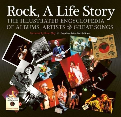 Rock, A Life Story: The Illustrated Encyclopedia to Albums, Artists and Great Songs (Revealed) PDF