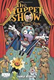 The Muppet Show Comic Book: Family Reunion (Muppet Graphic Novels (Quality))