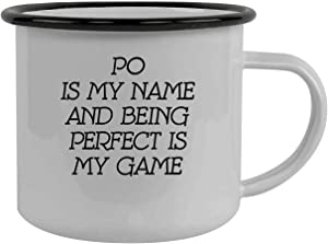 Po Is My Name And Being Perfect Is My Game - Stainless Steel 12oz Camping Mug, Black