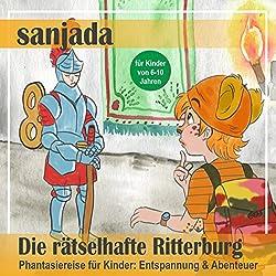 Die rätselhafte Ritterburg