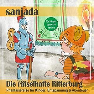 Die rätselhafte Ritterburg Hörbuch