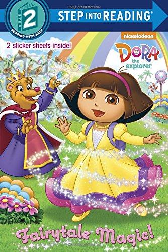 Fairytale Magic (Dora the Explorer) (Step into Reading) pdf