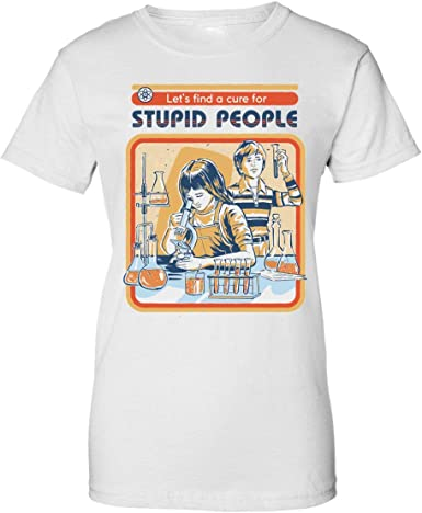 BakoIsland Stupid People Cure Retro Vintage Poster Design Camiseta de Mujer: Amazon.es: Ropa y accesorios