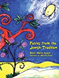Fables from the Jewish Tradition, Manes Kogan, 0932412661