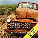 Hoosier Daddy Hörbuch von Ann McMan, Salem West Gesprochen von: Christine Williams