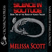 Silence in Solitude: The Roads of Heaven, Book 2 | Melissa Scott
