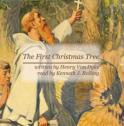 Price comparison product image The First Christmas Tree by Henry Van Dyke