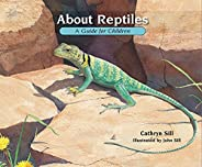 About Reptiles: A Guide for Children: 3